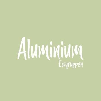 Aluminium Essgruppen